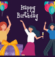 happy birthday women with drink balloons and gift vector image vector image