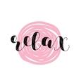 Relax Brush lettering vector image