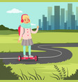 smiling school girl riding on gyroscope on city vector image vector image