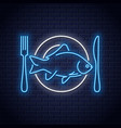 fish on plate neon sign plate with fork and knife vector image vector image