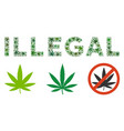 illegal label collage of weed leaves vector image