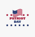 patriot day us flag on white background memorial vector image vector image