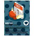 winter isometric poster vector image vector image