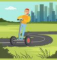 young smiling man riding on segway scooter on city vector image vector image