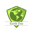 earth shield continents earth day banner green vector image