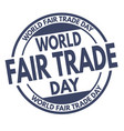 world fair trade day grunge rubber stamp vector image vector image