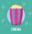 delicious popcorn for cinema vector image