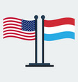 flag of united states and luxembourgflag stand vector image