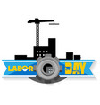 labor day gear crane background image vector image vector image