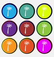 Palm icon sign Nine multi colored round buttons vector image vector image