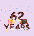 62 years happy birthday card vector image vector image