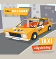 cab taxi driver cartoon retro car city driving vector image