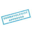 Dermatologist Approved Rubber Stamp vector image