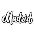 madrid capital spain lettering phrase on white vector image