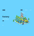 modern factory power station manufactory vector image vector image