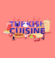 turkish cuisine concept tiny male and female vector image