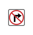 usa traffic road signs no right turn vector image vector image