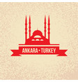 ankara turkey detailed silhouette vector image vector image