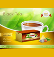 black tea advertising realistic composition vector image vector image