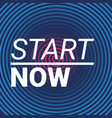 start now abstract background vector image