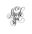 thank you - hand lettering inscription text vector image