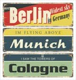 Retro tin signs city souvenir rust vector image vector image