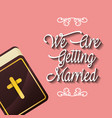 we are greeting married religious bible card vector image vector image