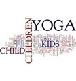 yoga for kids torment of a silent mind text vector image vector image