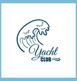 yacht club badge with wave vector image vector image