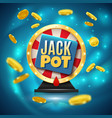 jackpot realistic background vector image