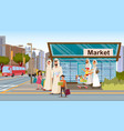 family shopping in muslim district flat vector image vector image