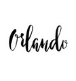orlando city florida modern brush lettering vector image