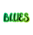 blues handwritten vector image