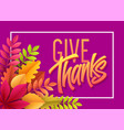 happy thanksgiving lettering with paper autumn vector image vector image