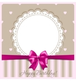Happy birthday card with a bow vector image vector image