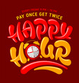 happy hour lettering with alarm clock vector image