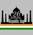 indian republic day holiday january 26 taj mahal vector image