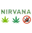 nirvana label mosaic of weed leaves vector image