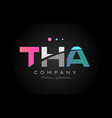 tha t h a three letter logo icon design vector image vector image
