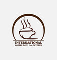 international coffee day stock vector image vector image