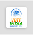 vote india election 2019 concept design vector image vector image