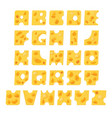 Alphabet from pieces of cheese cheese font vector image