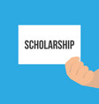 man showing paper scholarship text vector image