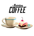 morning coffee hot coffee cake white background ve vector image