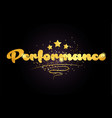 performance star golden color word text logo icon vector image vector image
