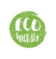 green grunge eco friendly hand drawn logotype vector image vector image