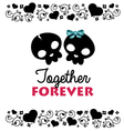 Together Forever Valentines Card vector image vector image