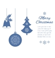 Christmas pendants a bell with holly ball and fir vector image vector image