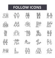 Follow line icons signs set outline