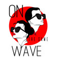 on same wave hand drawn of vector image vector image